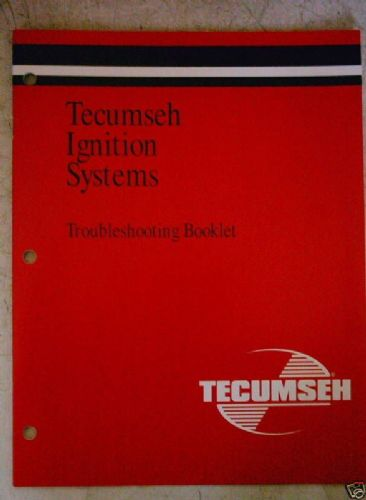 TECUMSEH IGNITION SYSTEMS TROUBLESHOOTING BOOKLET NEW